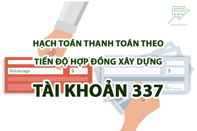 hach toan thanh toan theo tien do hop dong xay dung